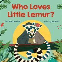 Cover image for Who loves Little Lemur?