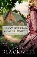 Cover image for The courtship of the vicar's daughter