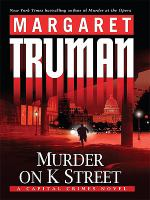 Cover image for Murder on K Street [large type]