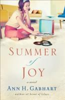 Cover image for Summer of joy : a novel