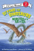 Cover image for Beyond the dinosaurs : monsters of the air and sea