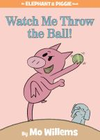 Cover image for Watch me throw the ball!