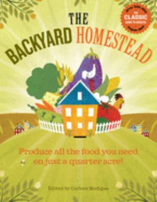Cover image for The backyard homestead