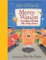 Cover image for Mercy Watson : something wonky this way comes