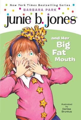 Cover image for Junie B. Jones and her big fat mouth