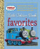 Cover image for Thomas & friends Little Golden Book favorites.