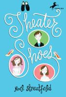 Cover image for Theater shoes
