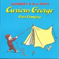 Cover image for Margret & H.A. Rey's Curious George goes camping