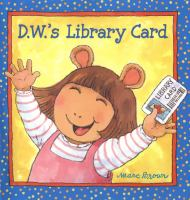 Cover image for D.W.'s library card