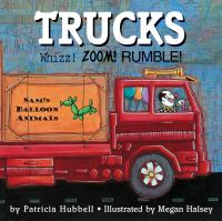 Cover image for Trucks Whizz! zoom! rumble!