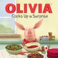 Cover image for Olivia cooks up a surprise