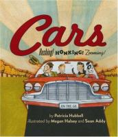 Cover image for Cars : rushing! honking! zooming!