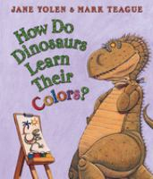 Cover image for How do dinosaurs learn their colors?