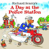 Cover image for Richard Scarry's a day at the police station