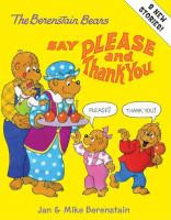 Cover image for The Berenstain Bears say please and thank you
