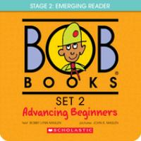 Cover image for Bob books. Set 2, Advancing beginners [kit]