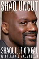 Cover image for Shaq uncut : my story