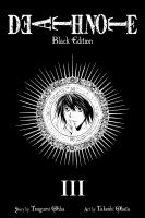 Cover image for Death note : black edition. III
