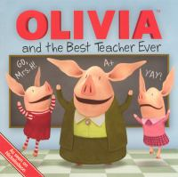Cover image for Olivia and the best teacher ever