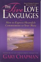 Cover image for The five love languages : how to express heartfelt commitment to your mate