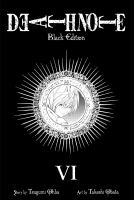 Cover image for Death Note black. Volume 6