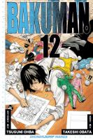 Cover image for Bakuman. 12, Artist and manga artist