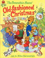 Cover image for The Berenstain Bears' old-fashioned Christmas