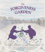 Cover image for The forgiveness garden