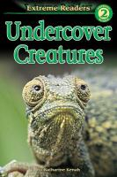 Cover image for Undercover creatures