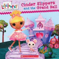Cover image for Cinder slippers and the grand ball