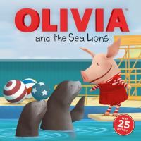 Cover image for Olivia and the sea lions