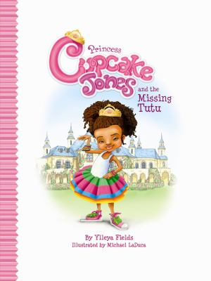 Cover image for Princess Cupcake Jones and the missing tutu