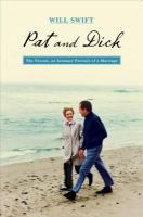 Cover image for Pat and Dick : the Nixons, an intimate portrait of a marriage