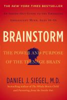 Cover image for Brainstorm : the power and purpose of the teenage brain