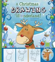 Cover image for A Christmas drawing wonderland!