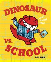 Cover image for Dinosaur vs. school