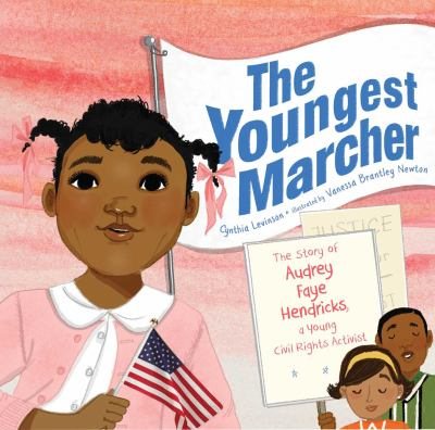 Cover image for The youngest marcher : the story of Audrey Faye Hendricks, a young civil rights activist