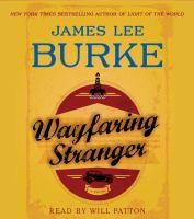Cover image for Wayfaring stranger [sound recording (book on CD)] : a novel