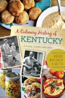 Cover image for A culinary history of Kentucky : burgoo, beer cheese and goetta
