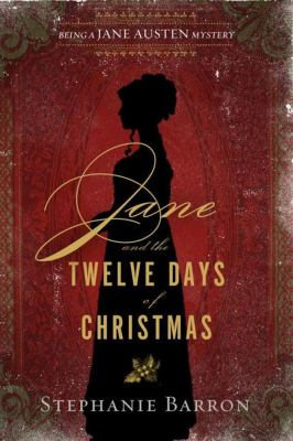Cover image for Jane and the twelve days of Christmas : being a Jane Austen mystery