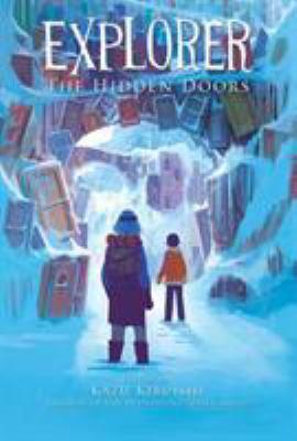 Cover image for Explorer : the hidden doors