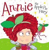 Cover image for Annie the apple pie fairy