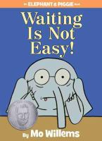 Cover image for Waiting is not easy!