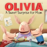 Cover image for A sweet surprise for Mom