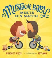 Cover image for Mustache Baby meets his match