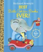 Cover image for Richard Scarry's best Little Golden Books ever! : 9 books in 1
