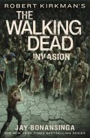 Cover image for Robert Kirkman's The walking dead : invasion