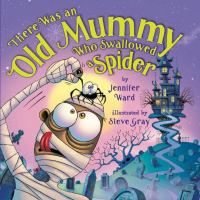 Cover image for There was an old mummy who swallowed a spider