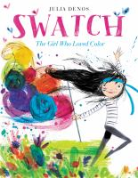 Cover image for Swatch : the girl who loved color