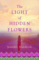 Cover image for The light of hidden flowers